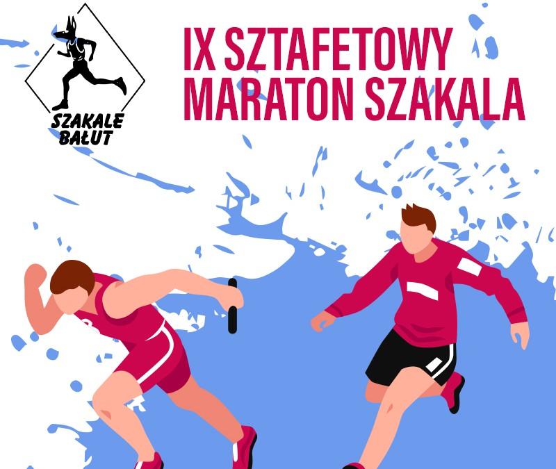 IX Sztafetowy Maraton Szakala – podsumowanie, wyniki, galeria zdjęć